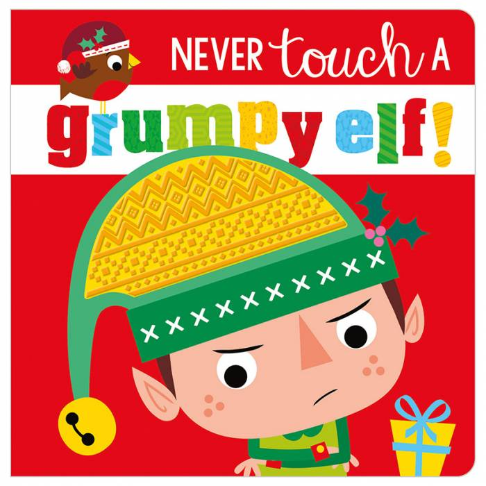 Never Touch a Grumpy Elf!