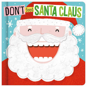 Don't Feed Santa Claus