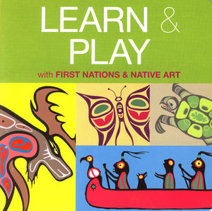 Learn & Play with First Nations & Native Art