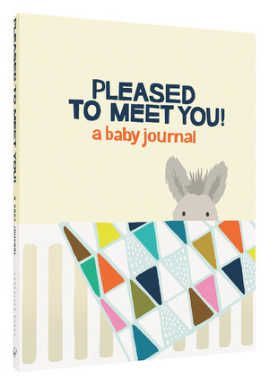 Pleased to Meet You! - a baby journal