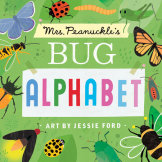 Mrs Peanuckle's Bug Alphabet