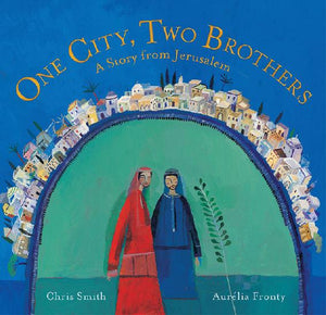 One City, Two Brothers: A Story from Jerusalem - Paperback