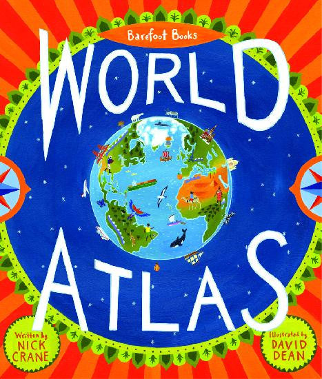 The Barefoot Books World Atlas - Hardcover Book