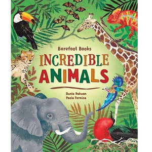 Barefoot Books - Incredible Animals (hardcover)
