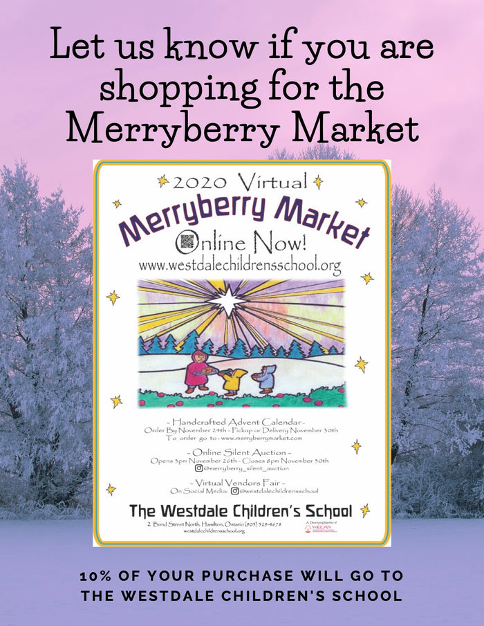 Merryberry Market - 10% of this sale goes to Westdale Children's School Valid Nov 23-29th