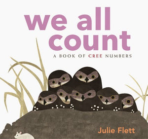 We all Count: A Book of Cree Numbers
