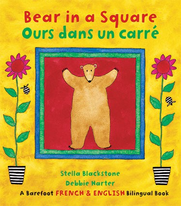 Bear in a Square / Ours dans un carré - Bilingual French and English