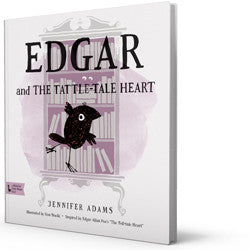 Edgar and the Tattle-Tale Heart - a Babylit First Steps book