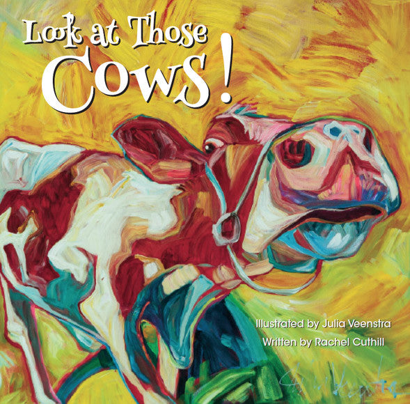 Look at Those COWS!  an ABC book of cattle