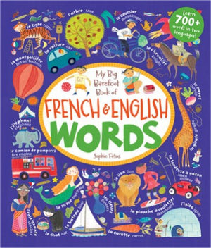My Big Barefoot Book of French and English Words - Hardcover