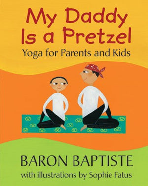 My Daddy is a Pretzel (Paperback)