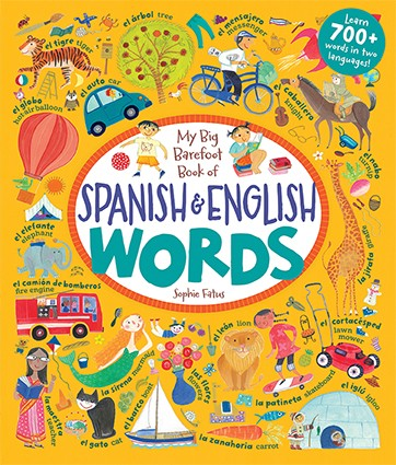 My Big Barefoot Book of Spanish and English Words - Hardcover