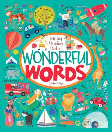My Big Barefoot Book of Wonderful Words - Hardcover