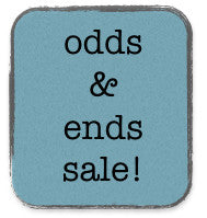 Odds and Ends sale - FINAL SALE