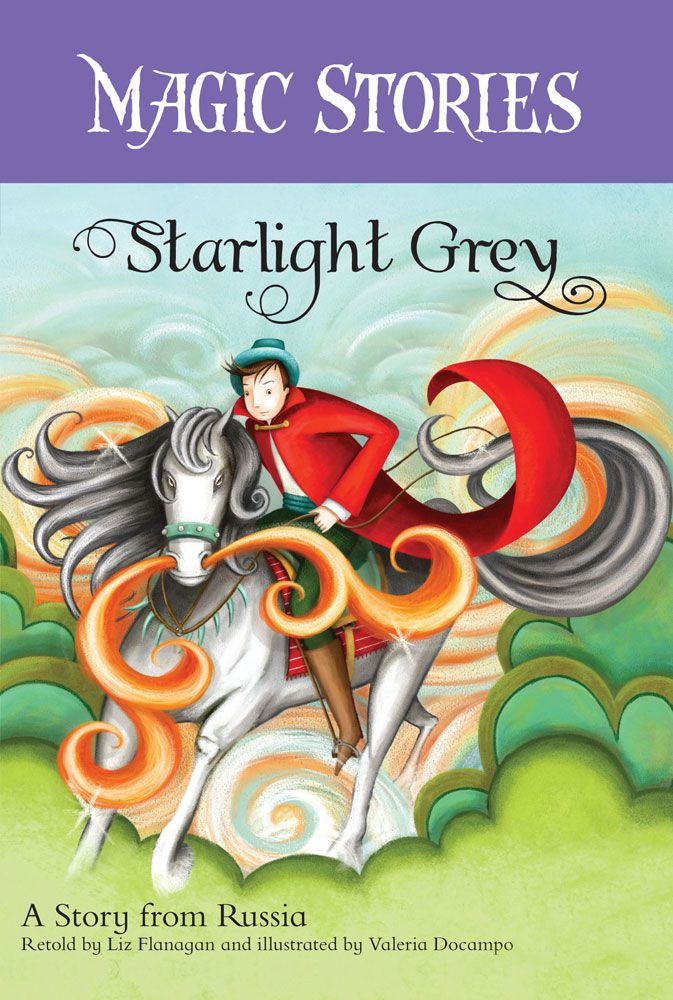 Magic Stories - Starlight Grey: A Story from Russia * CLEARANCE - FINAL SALE *