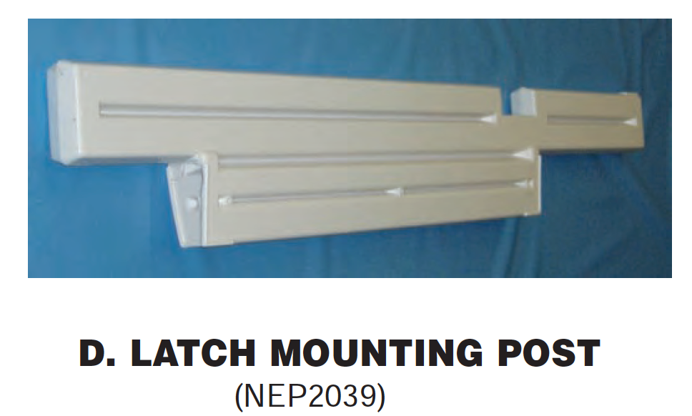 Replacement Part NEP2039 Latch Mounting Post