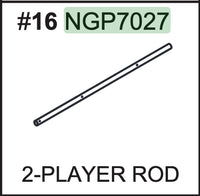 Replacement Part NGP7027 2 Player Rod