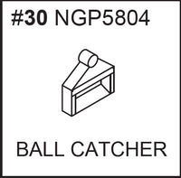 Replacement Part NGP5804 Ball Catcher