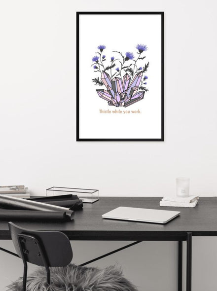 Thistle While You Work framed matte print