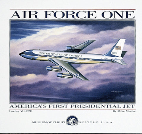 """Air Force One - The First Presidential Jet"" by Mike Machat"