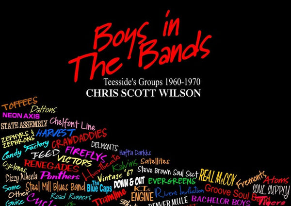 Boys in the Bands by Chris Scott Wilson