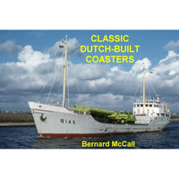 Classic Dutch-Built Coasters by Bernard McCall