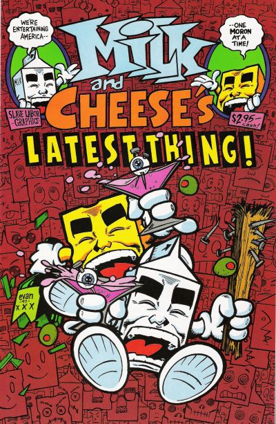 Milk and Cheese's Latest Thing 07 (1997 Number Seven)