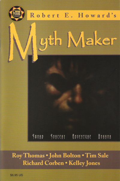 Robert E. Howard Myth Maker (1999)
