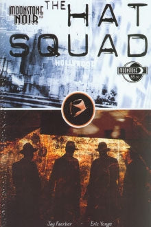 Moonstone Noir The Hat Squad (2002)
