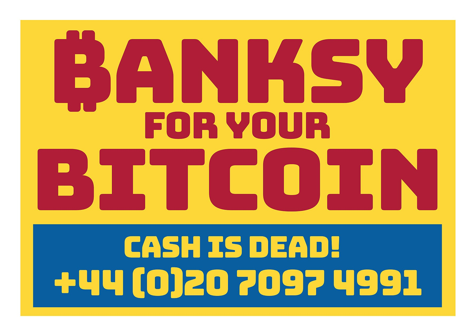 Banksy For Your Bitcoin - Cash Is Dead!