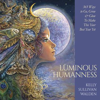 LUMINOUS HUMANNESS (HARDCOVER) (APRIL 2021) - GreenEnvyCosmetics