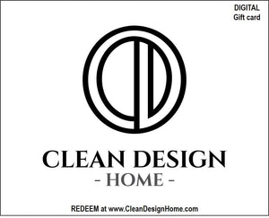 CLEAN DESIGN HOME Gift Card - CLEAN DESIGN HOME