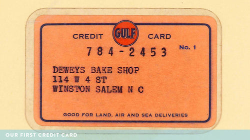 Dewey's Bakery - Our First Credit Card