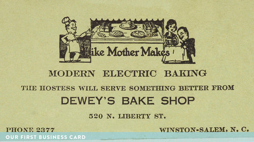Dewey's Bakery - Our First Business Card