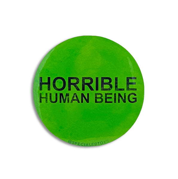 "Horrible Human Being: 3"" Sticker"