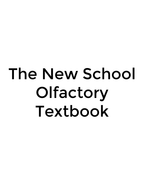 The New School Olfactory Textbook