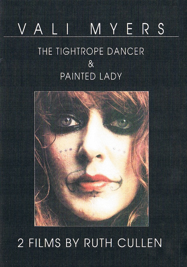 Vali Myers: The Tightrope Dancer & Painted Lady