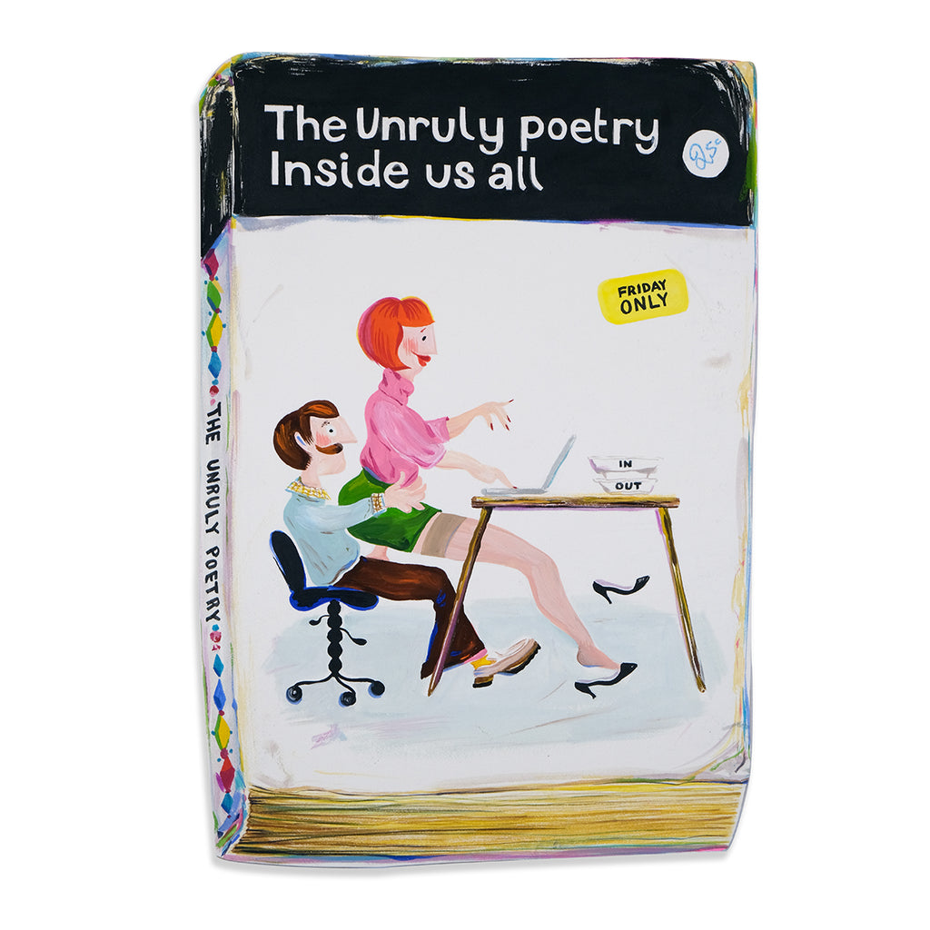 Unruly Poetry Inside Us All