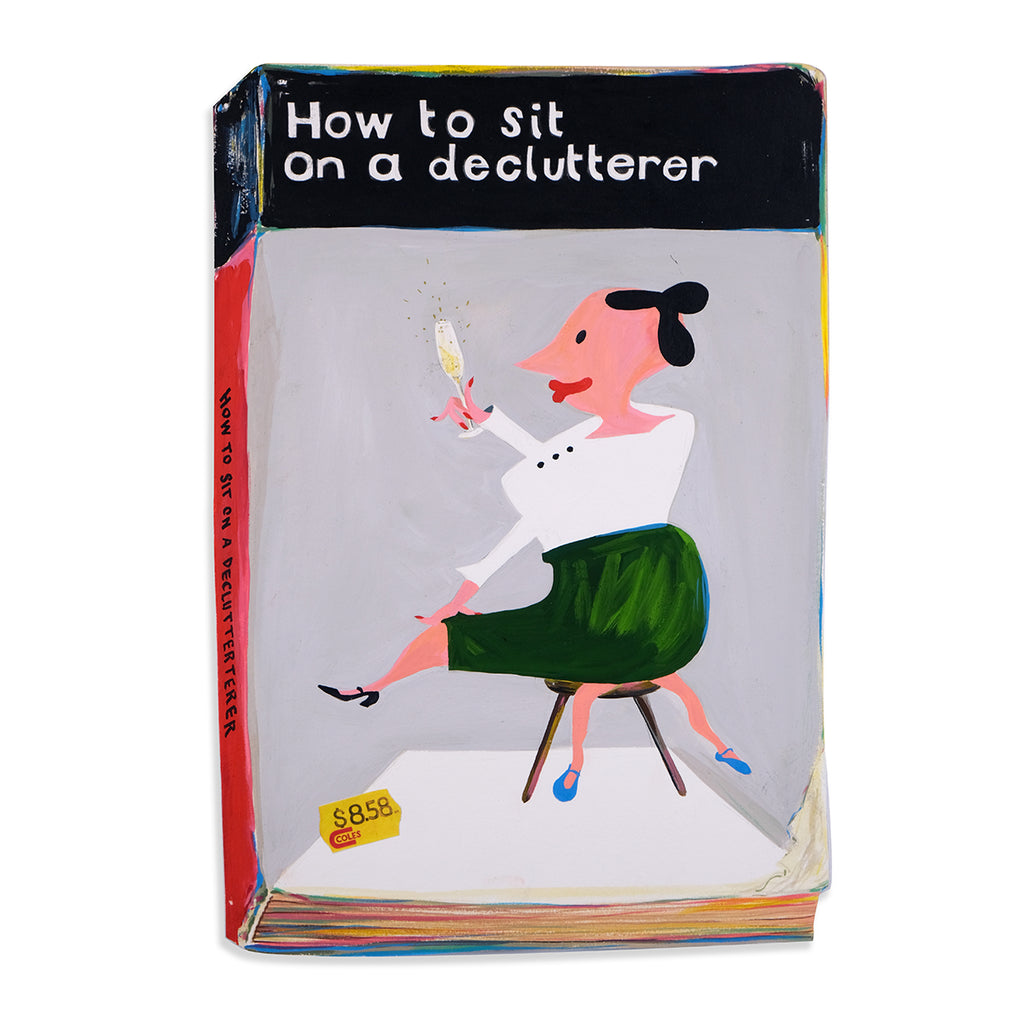 How to Sit on a Declutterer