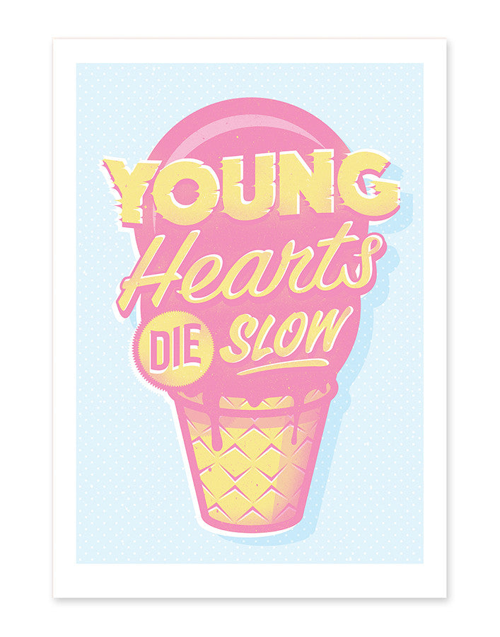 Young Hearts Die Slow