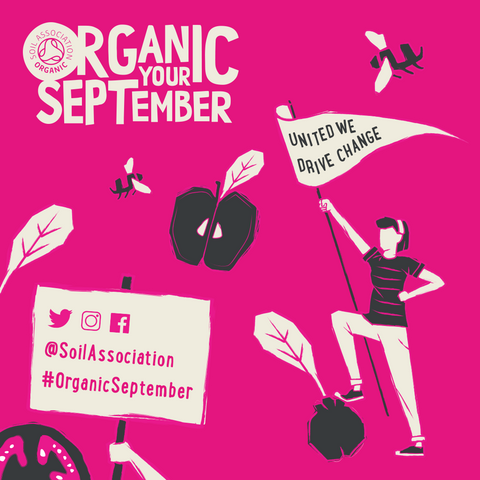 National Organic Month - September, with Soil Association. Supported by Greenhouses Direct