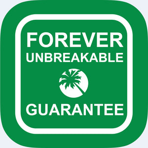Forever Unbreakable Guarantee