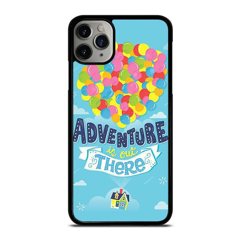 ADVENTURE IS OUT THERE UP-iphone-11-pro-max-case-cover