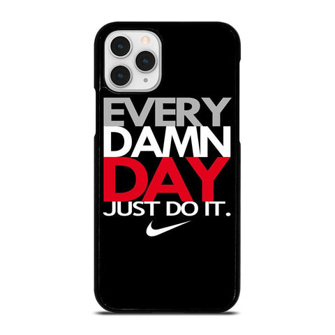 EVERY DAMN DAY 1-iphone-11-pro-case-cover