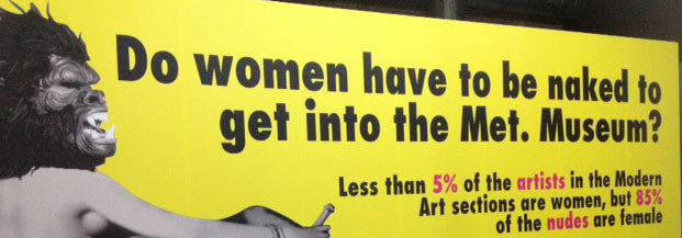 Poster Guerrilla Girls: Do women have to be naked to get into the Met. Museum?