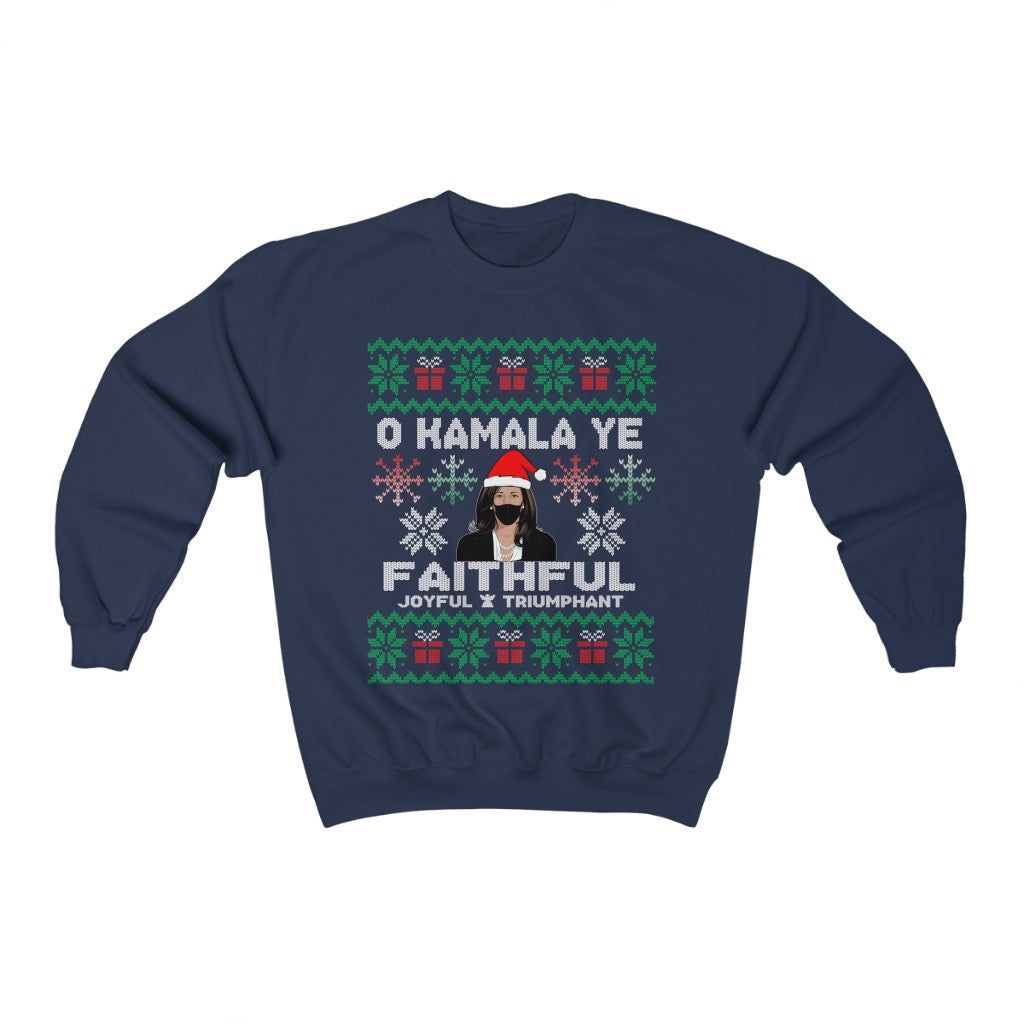 Kamala Harris Ugly Christmas Sweater - O Kamala Ye Faithful Joyful - Kamala Great Christmas Gift Unisex Heavy Blend Crewneck Sweatshirt