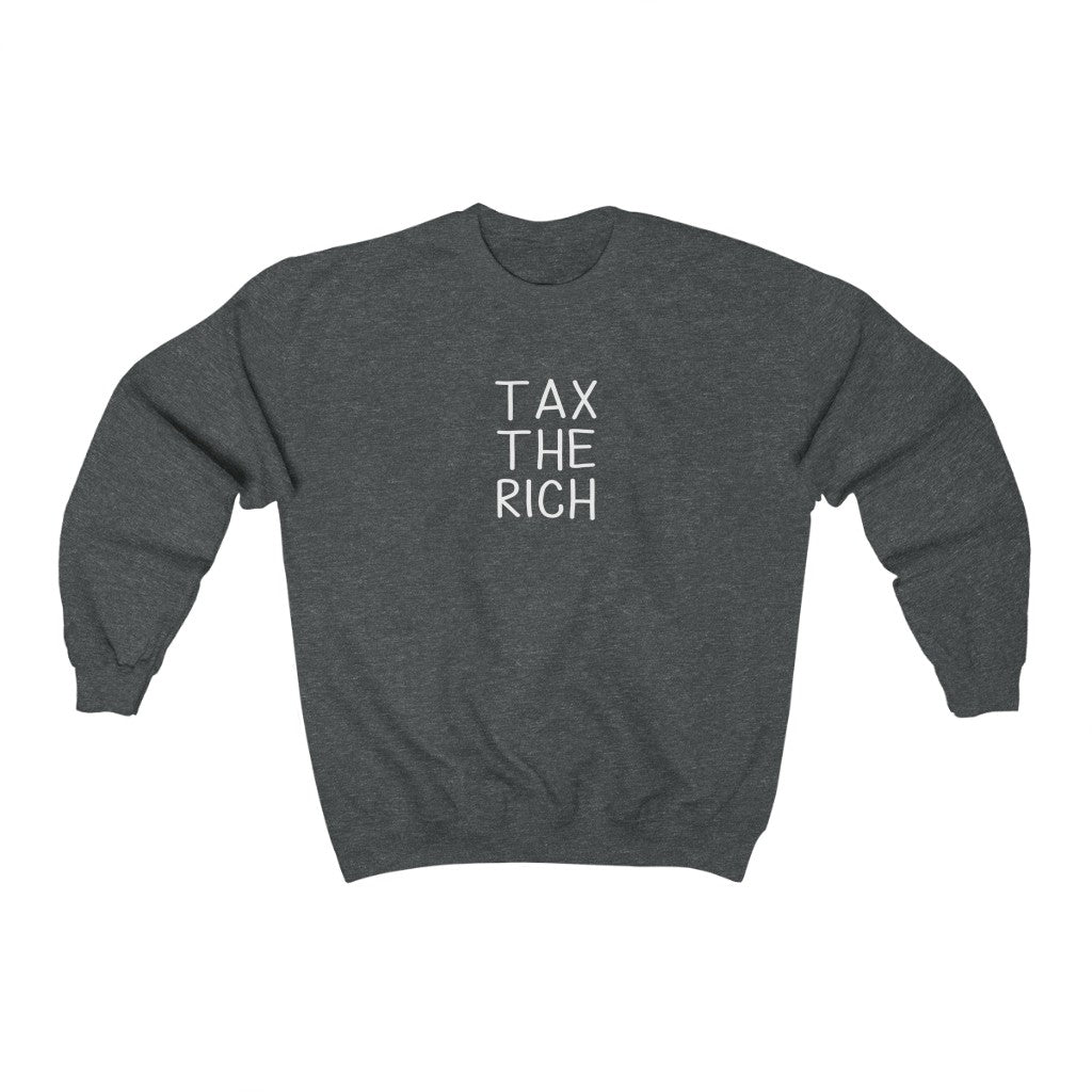 Tax the Rich Sweatshirt - Income Equality Gender Equality - AOC Tax The Rich Unisex Heavy Blend Crewneck Sweatshirt