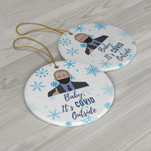 Load image into Gallery viewer, Dr. Anthony Fauci Christmas Ornaments - Baby It's Cold Outside (Fauci Theme) Ceramic Ornaments - Snowflakes Fauci Mask - Double Sided