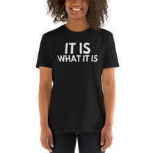 Load image into Gallery viewer, It is what it is Quote Shirt - Obama It is what it is Michelle Tshirt - It is what it is Trump Tshirt - Wear a mask Please - Unisex T-Shirt