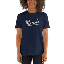 Load image into Gallery viewer, Momala Kamala Signature Tshirt - Let's Go Biden Harris 2020! - Mamala For the People - Short-Sleeve Unisex T-Shirt - rip RBG Please Vote